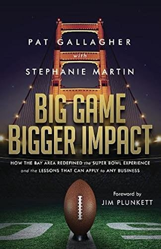 big-game-bigger-impact-how-the-bay-area-redefined-the-super-bowl-experience-and-the-lessons-that-can-apply-to-any-business