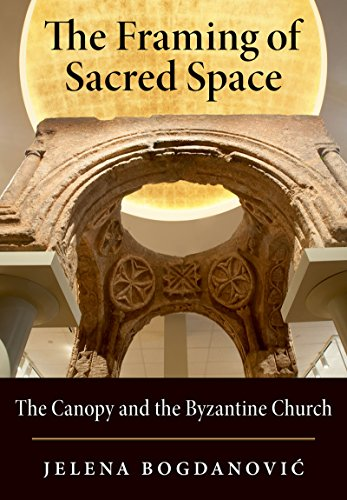 the-framing-of-sacred-space-the-canopy-and-the-byzantine-church