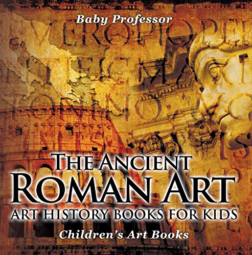 the-ancient-roman-art-art-history-books-for-kids
