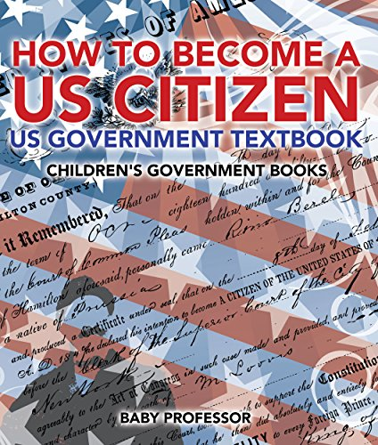 how-to-become-a-us-citizen-us-government-textbook-childrens-government-books