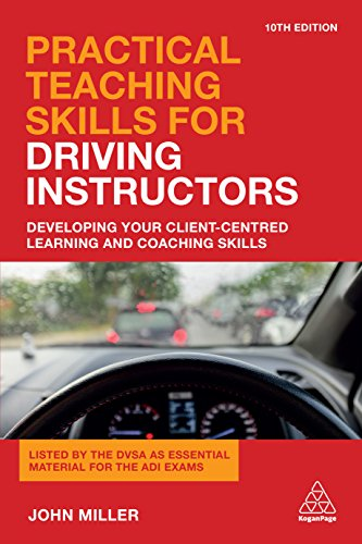 practical-teaching-skills-for-driving-instructors-developing-your-client-centred-learning-and-coaching-skills