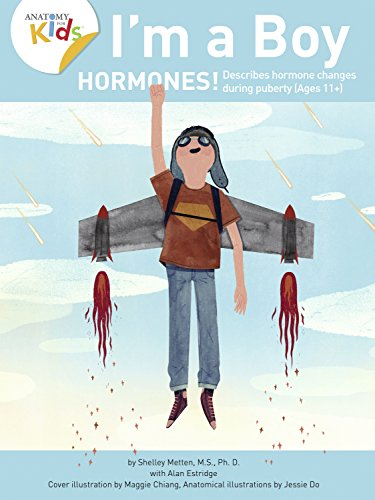 im-a-boy-hormones-for-ages-11-and-over-anatomy-for-kids-book-for-older-boys-that-explains-changes-coming-due-to-hormones-im-a-boy-3