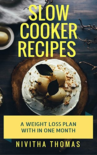 slow-cooker-recipes-cook-book-for-your-healthy-diet-plane-with-in-one-month-slow-cooker-recipes-instant-recipes-super-easy-healthy-diet-for-only-30-days-veg-nonveg-soups