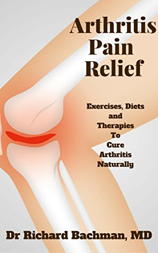 arthritis-pain-relief-exercises-diets-and-therapies-to-cure-arthritis-naturally