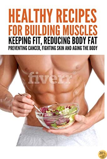Diet helps build muscles. Keep fit, reduce body fat, for everyone: This Is What Professionals Do: A Surprising Tool To Help You Diet helps build muscles. ... body fat, for everyone (Diet books Book 7)