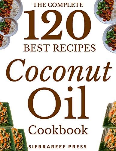coconut-oil-recipes-120-most-delicious-coconut-oil-recipes-coconut-oil-coconut-oil-miracle-paleo-vegan-coconut-oil-book-meals-healthy-recipes-coconut-oil-breakthrough-coconut-oil-cookbook