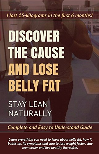 discover-the-cause-lose-belly-fat-stay-lean-naturally-the-key-to-losing-belly-fat-permanently-is-discovering-the-cause-belly-loss-seies-book-1