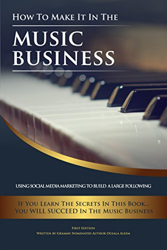 how-to-make-it-in-the-music-business-using-social-media-marketing-to-build-a-large-following