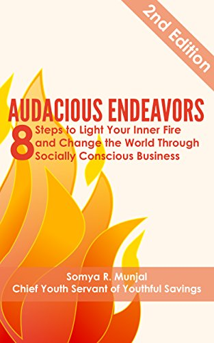 audacious-endeavors-8-steps-to-light-your-inner-fire-and-change-the-world-through-socially-conscious-business