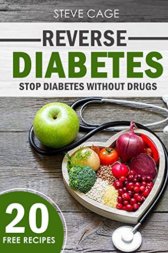 reverse-diabetes-stop-diabetes-without-drugs-type-1-and-2-diabetes-symptoms-diabetes-cure-diabetes-solution-diabetes-cookbook-diabetes-diet-diabetes-nutrition