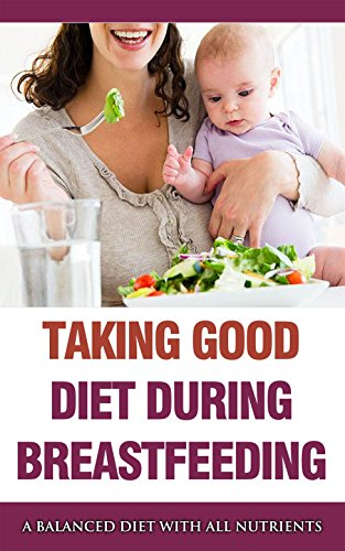 taking-good-diet-during-breastfeeding-a-balanced-diet-with-all-nutrients