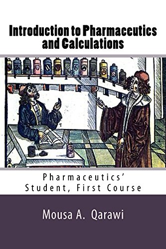 introduction-to-pharmaceutics-and-calculations-pharmaceutics-student-first-course