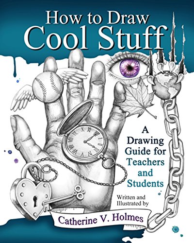 how-to-draw-cool-stuff-a-drawing-guide-for-teachers-and-students
