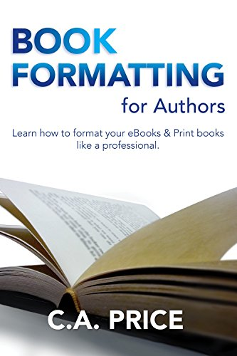 book-formatting-for-authors-learn-how-to-format-your-s-and-print-books-like-a-professional-books-for-authors-1