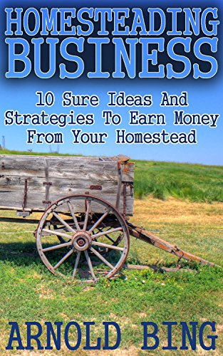 homesteading-business-10-sure-ideas-and-strategies-to-earn-money-from-your-homestead