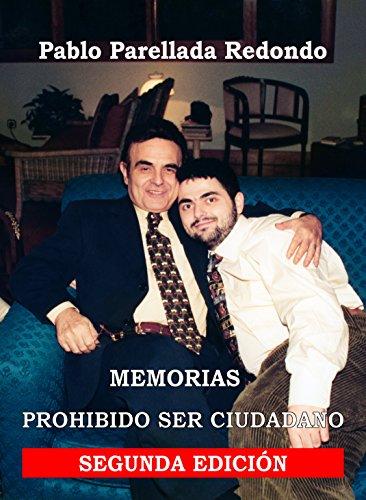 prohibido-ser-ciudadano-memorias-spanish-edition