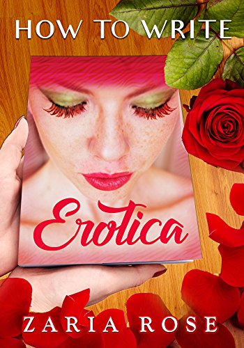 how-to-write-erotica-an-excellent-guide-to-smut-publishing