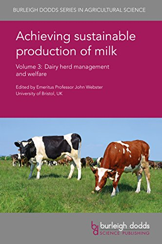 achieving-sustainable-production-of-milk-volume-3-dairy-herd-management-and-welfare-burleigh-dodds-series-in-agricultural-science-book-10