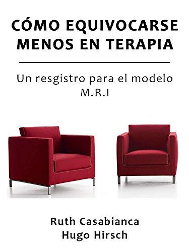 cmo-equivocarse-menos-en-terapia-un-registro-para-el-modelo-mri-spanish-edition