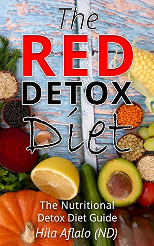 the-red-detox-diet-the-nutritional-detox-diet-guide