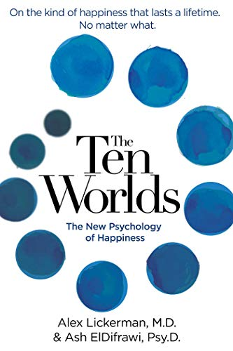 the-ten-worlds-the-new-psychology-of-happiness