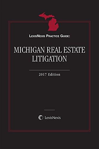 lexisnexis-practice-guide-michigan-real-estate-litigation