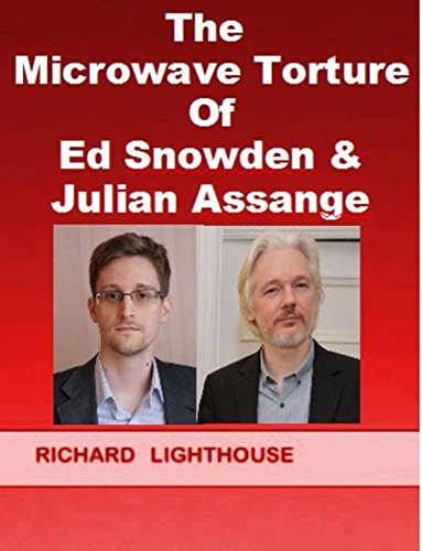 the-microwave-torture-of-ed-snowden-julian-assange-targeted-individuals