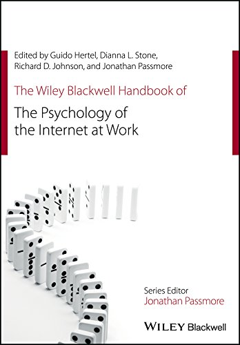 the-wiley-blackwell-handbook-of-the-psychology-of-the-internet-at-work-wiley-blackwell-handbooks-in-organizational-psychology