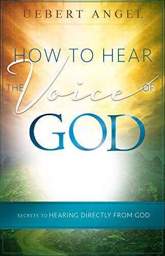 how-to-hear-the-voice-of-god-secrets-to-hearing-directly-from-god