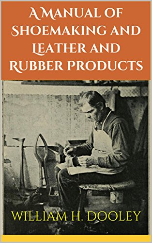 a-manual-of-shoemaking-and-leather-and-rubber-products-illustrated