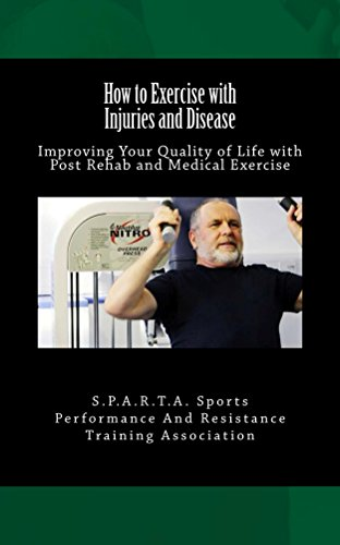 how-to-exercise-with-injuries-and-disease-improving-your-quality-of-life-with-post-rehab-and-medical-exercise