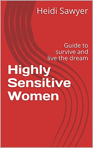 highly-sensitive-women-guide-to-survive-and-live-the-dream