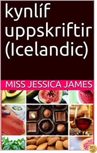 kynlíf uppskriftir (Icelandic) (Icelandic Edition)