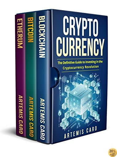 TCryptocurrency: Blockchain, Bitcoin & Ethereum: The Definitive Guide to Investing in the Cryptocurrency Revolution (The Future of Money)