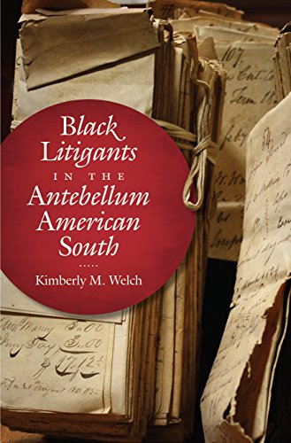 black-litigants-in-the-antebellum-american-south-the-john-hope-franklin-series-in-african-american-history-and-culture