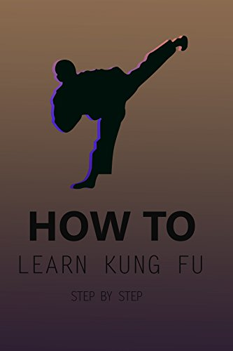 how-to-learn-kung-fu-step-by-step-learning-martial-arts