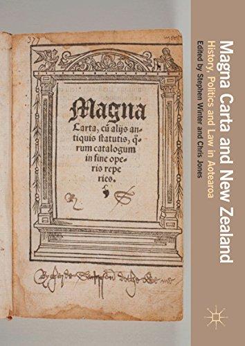 magna-carta-and-new-zealand-history-politics-and-law-in-aotearoa