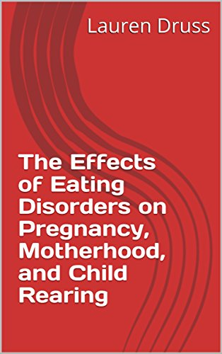 the-effects-of-eating-disorders-on-pregnancy-motherhood-and-child-rearing