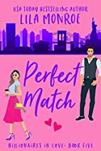 Perfect Match by Lila Monroe