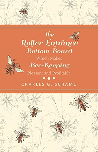 the-roller-entrance-bottom-board-which-makes-bee-keeping-pleasant-and-profitable