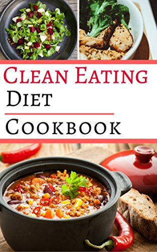 clean-eating-diet-cookbook-healthy-and-delicious-clean-eating-diet-recipes-for-weight-loss-clean-eating-cookbook-book-1