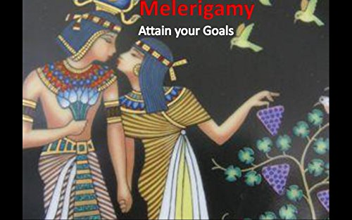 melerigamy-the-book-achieve-your-goals-an-ancient-science