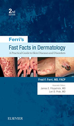 ferris-fast-facts-in-dermatology-a-practical-guide-to-skin-diseases-and-disorders-e-book-ferris-medical-solutions