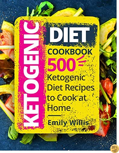 TKetogenic Diet Cookbook: 500 Ketogenic Diet Recipes to Cook at Home