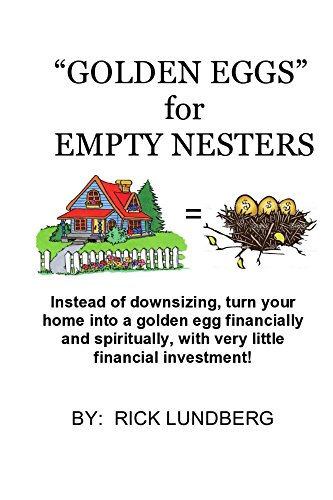 golden-eggs-for-empty-nesters-dont-downsize-turn-your-home-into-a-residential-eldercare-home-an-alternative-to-senior-care-assisted-living-and-nursing-homes-an-empty-nest-can-be-your-business