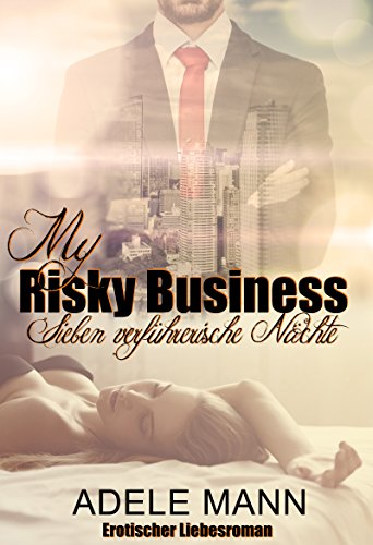 my-risky-business-sieben-verfhrerische-nchte-german-edition
