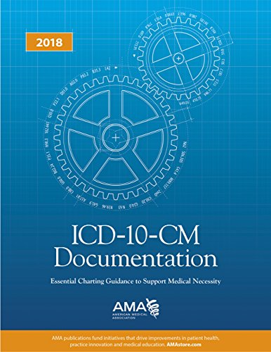 icd-10-cm-documentation-essential-charting-guidance-to-support-medical-necessity-2018