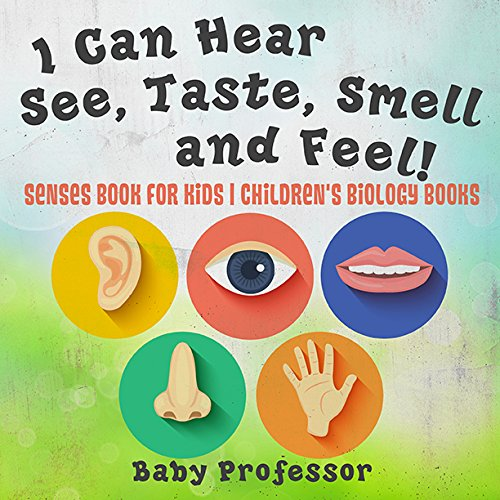 i-can-hear-see-taste-smell-and-feel-senses-book-for-kids-childrens-biology-books