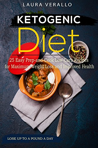 ketogenic-diet-25-easy-prep-and-cook-low-carb-recipes-for-maximum-weight-loss-and-improved-health
