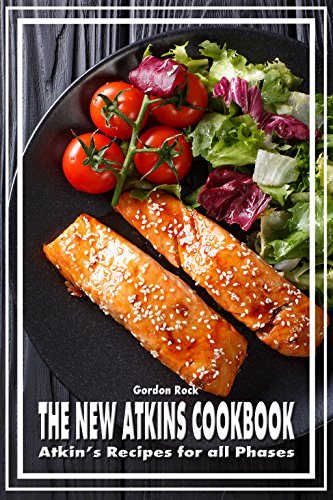 the-new-atkins-cookbook-atkins-recipes-for-all-phases